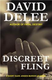 Discreet Fling: A Suzie Jensen Murder Mystery