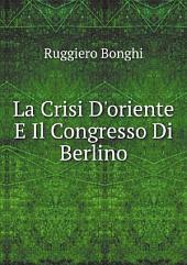 La crisi d'Oriente e il Congresso di Berlino