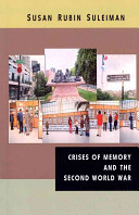 Crises of Memory and the Second World War