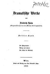 Friedrich Halm's (Eligius Freiherrn von Münch-Bellinghausen) Werke