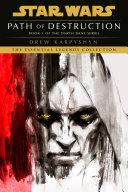 Path of Destruction: Star Wars Legends (Darth Bane)