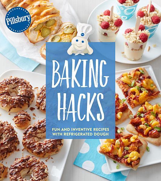 Download Pillsbury Baking Hacks Book