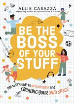 Be the Boss of Your Stuff