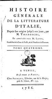 Histoire générale de la littérature d'Italie, depuis son origine jusqu'à nos jours: Volume 4