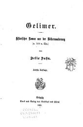 Gelimer, historischer Roman aus der Völkerwanderung (a. 534 n. Chr.).
