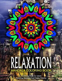 Relaxation Mandala Coloring Book - Vol.17: Relaxation Coloring Books for Adults