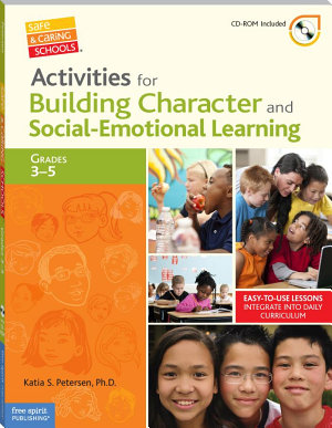 Activities for Building Character and Social Emotional Learning Grades 3   5