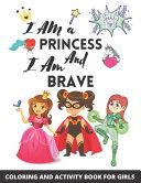 I Am A Princess And I Am Brave Book PDF