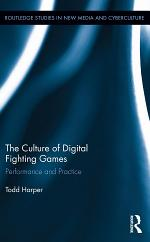 The Culture of Digital Fighting Games