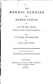 The herioc elegies and other pieces of Llywarç Hen, prince of the Cambrian Britons