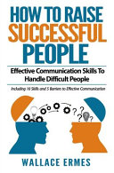 How To Raise Successful People Book PDF