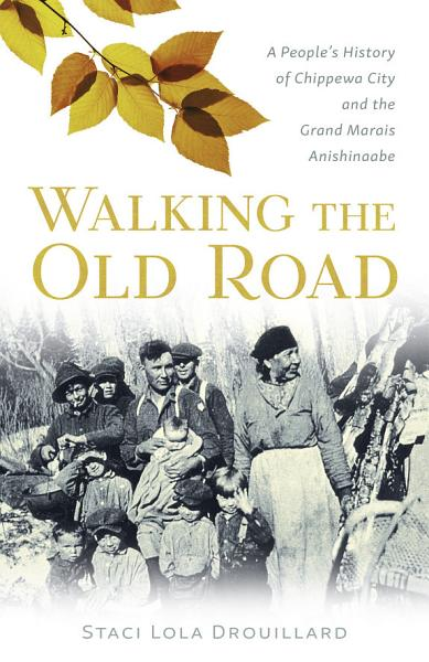 Download Walking the Old Road Book