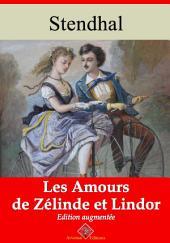 Les amours de Zélinde et Lindor: Nouvelle édition augmentée