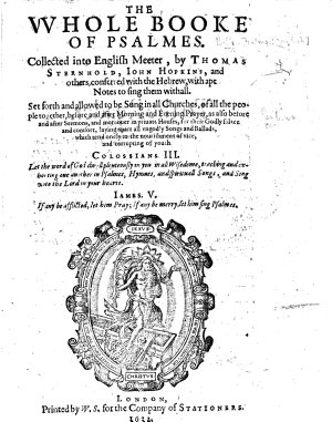 The Whole Booke of Psalmes  Collected Into English Meeter by Thomas Sternhold  Iohn Hopkins  and Others     With Apt Notes to Sing Them Withall  B L  PDF