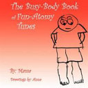 The Busy-Body Book of Fun-Atomy Tunes