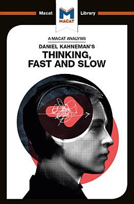 Daniel Kahneman s Thinking  Fast and Slow