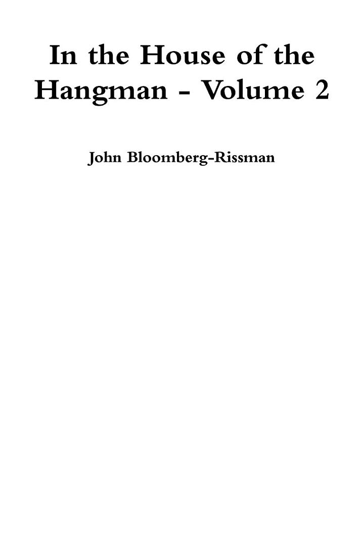 In the House of the Hangman volume 2