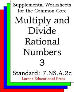 CCSS 7 NS A 2c Multiply and Divide Rational Numbers 3 Book