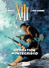 XIII - Volume 15 - Operation Montecristo