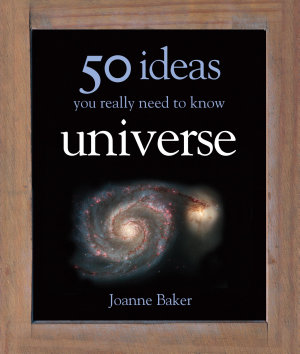 50 Ideas You Really Need to Know  Universe PDF