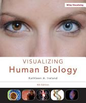 Visualizing Human Biology, 4th Edition
