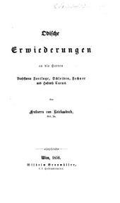 Odische Erwiederungen an die Herren Professoren Fortlage, Schleiden, Fechuer und Hofrath Carus