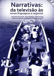 Narrativas  da Televis  o   s Novas Linguagens e Neg  cios PDF