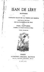 Histoire d'un voyage faict en la terre du Brésil: Volume1