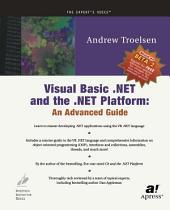 Visual Basic .NET and the .NET Platform: An Advanced Guide
