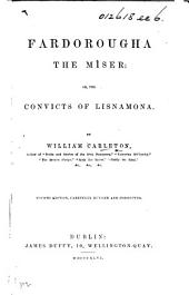 Fardorougha the Miser; or, the Convicts of Lisnamona