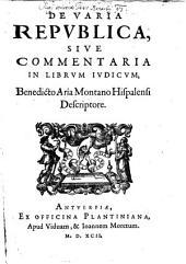 De varia republica: sive commentaria in librum Judicum