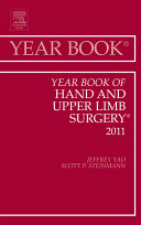 Year Book of Hand and Upper Limb Surgery 2011 - E-Book