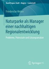 Naturparke als Manager einer nachhaltigen Regionalentwicklung PDF