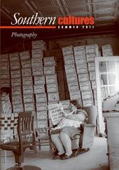 Southern Cultures: The Photography Issue: Summer 2011