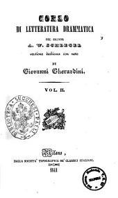 Corso di letteratura drammatica [di] A. W. Schlegel: 2