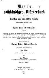 Dictionnaire complet des langues française et allemande: composé d'après les meilleurs ouvrages anciens et nouveaux sur les sciences, les lettres et les arts ...