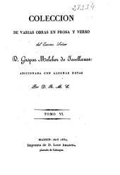 Colección de varias obras en prosa y verso del Excmo. Señor D. Gaspar Melchor de Jovellanos: (1832. 424 p.)