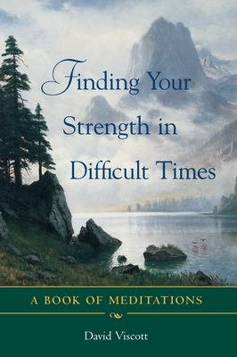 Finding Your Strength in Difficult Times PDF