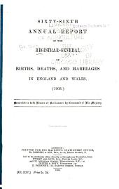 Annual Report ... of Births, Deaths, and Marriages in England and Wales ...: Volume 66