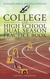 College and High School Dual Season Practice Book