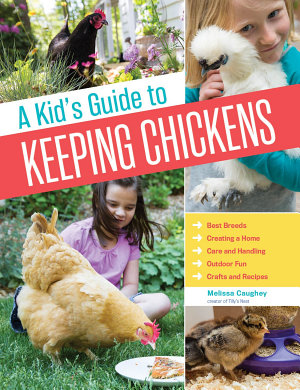 A Kid s Guide to Keeping Chickens