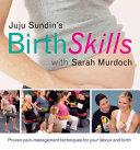 Juju Sundin's Birth Skills with Sarah Murdoch