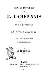 La Divine Comedie de Dante Alighieri: Le Purgatoire, Volume2