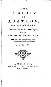 The History of Agathon: Volume 4