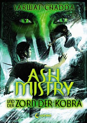 Ash Mistry und der Zorn der Kobra PDF