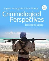 Criminological Perspectives: Essential Readings, Edition 3
