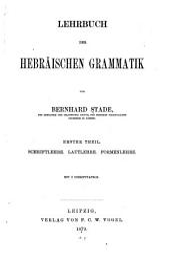Lehrbuch der hebräischen Grammatik: 1er Theil, Band 1