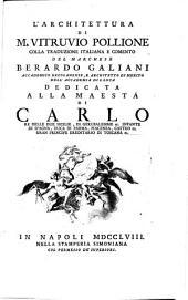 L'architettura colla traduzione italiana e comento del Marchese Berardo Galiani