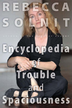The Encyclopedia of Trouble and Spaciousness PDF