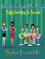 Direct Sales Party Plan  Party Your Way To Success PDF